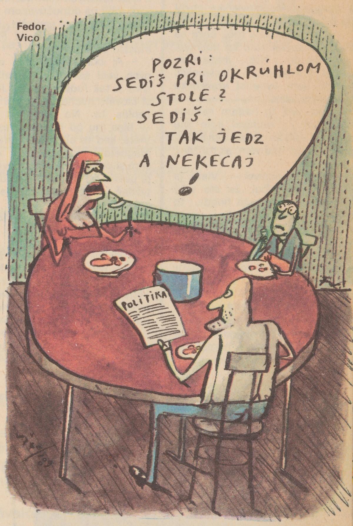 Fedor Vico, Pozri, sedíš pri okrúhlom stole?. 1990. Časopis Roháč