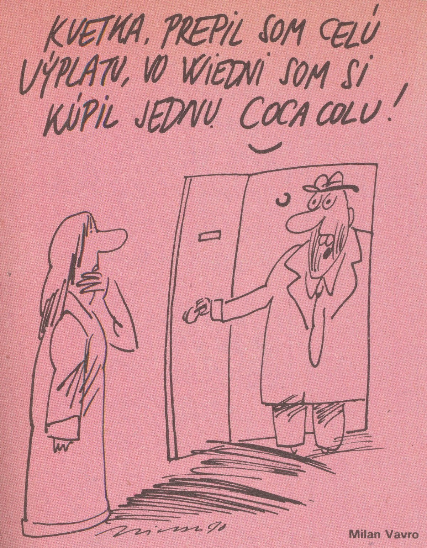 Milan Vavro, Kvetka, prepil som celú výplatu.... 1990. Časopis Roháč