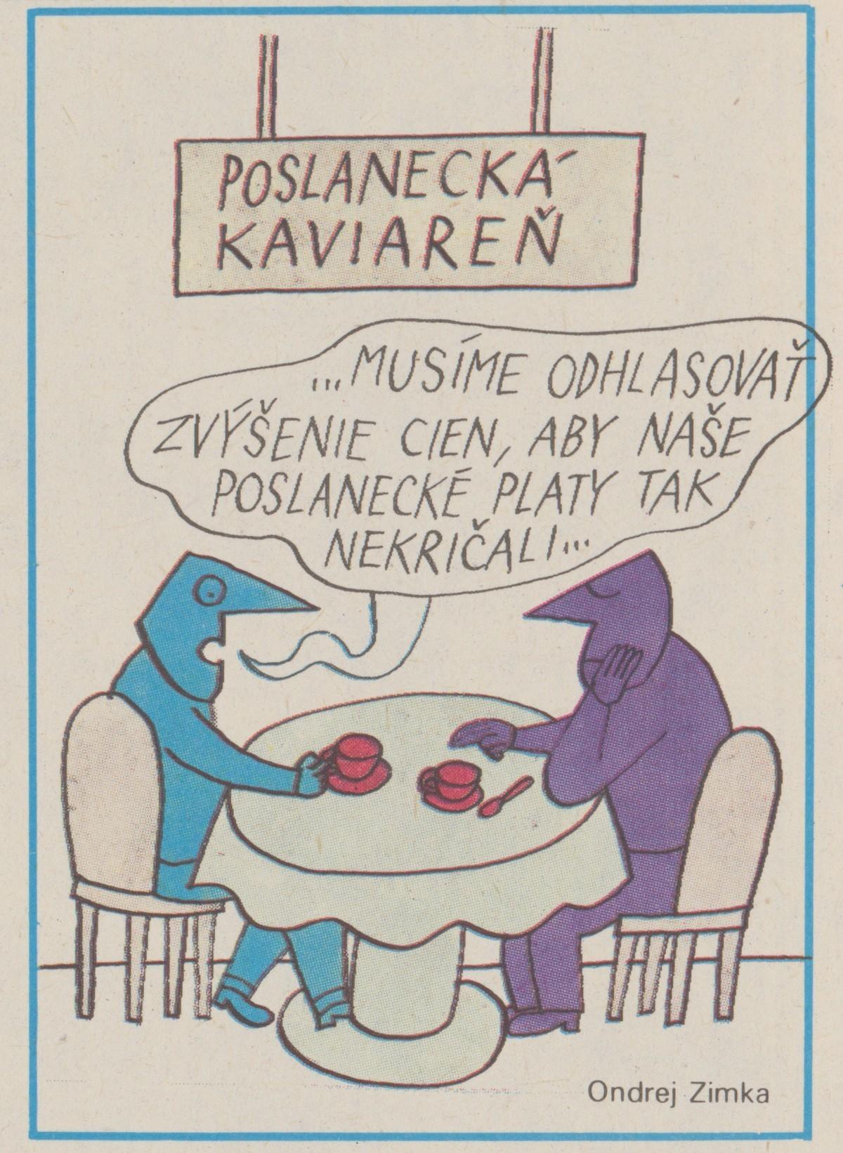 Ondrej Zimka, Poslanecká kaviareň. 1990. Časopis Roháč