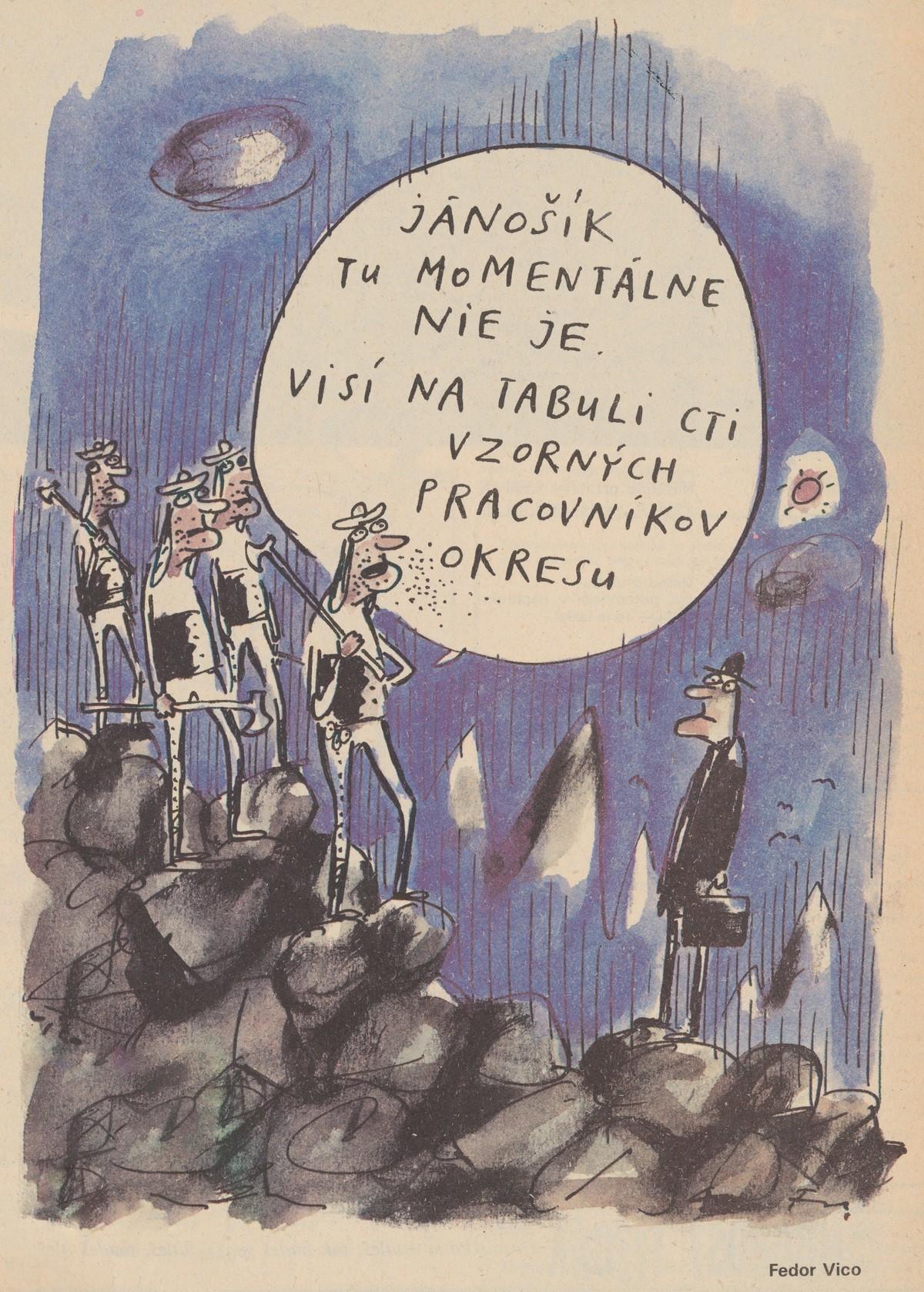 Fedor Vico, Jánošík tu momentálne nie je. 1989. Časopis Roháč