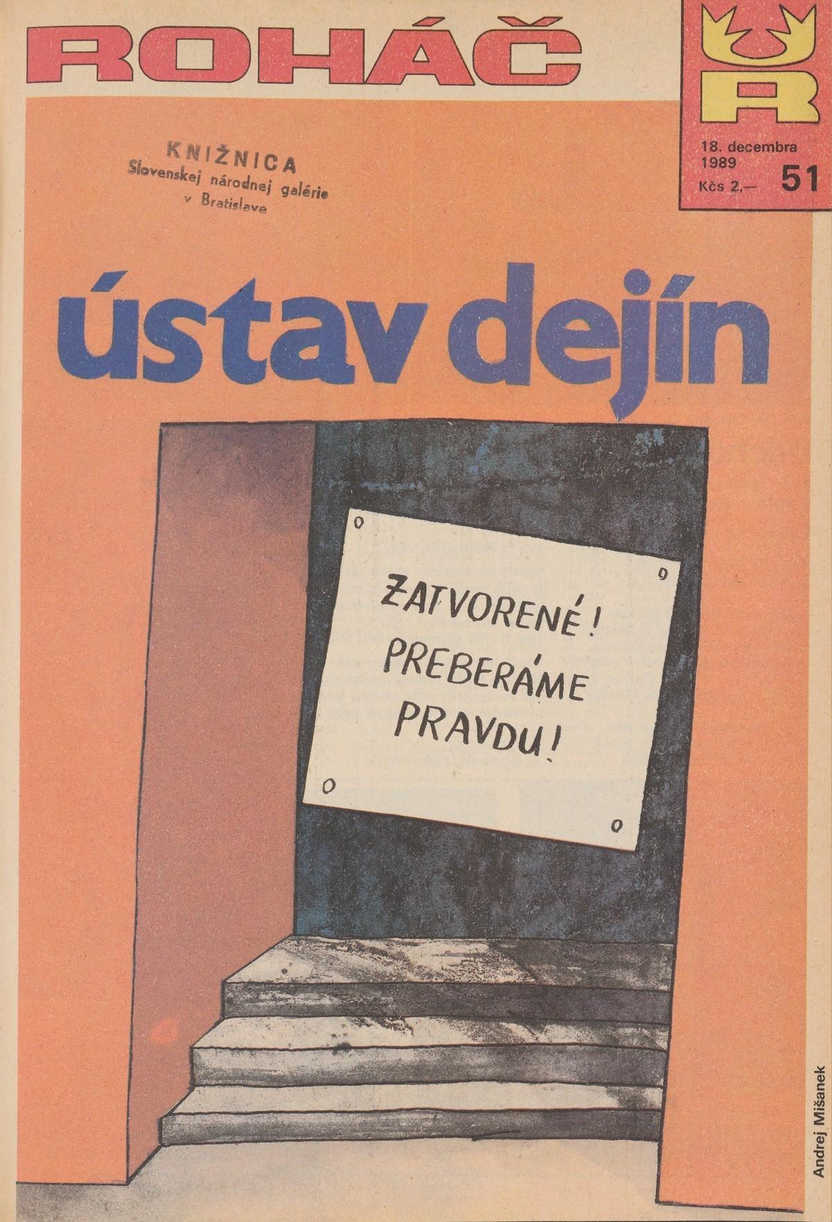 Andrej Mišanek, Ústav dejín. 1989. Časopis Roháč
