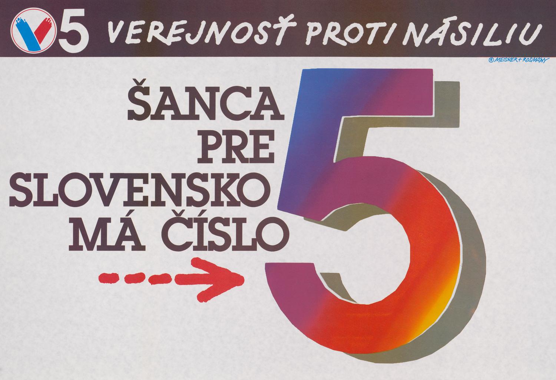 Karol Rosmány, Ján Meisner, Šanca pre Slovensko má číslo 5. 1990. Slovenské múzeum dizajnu