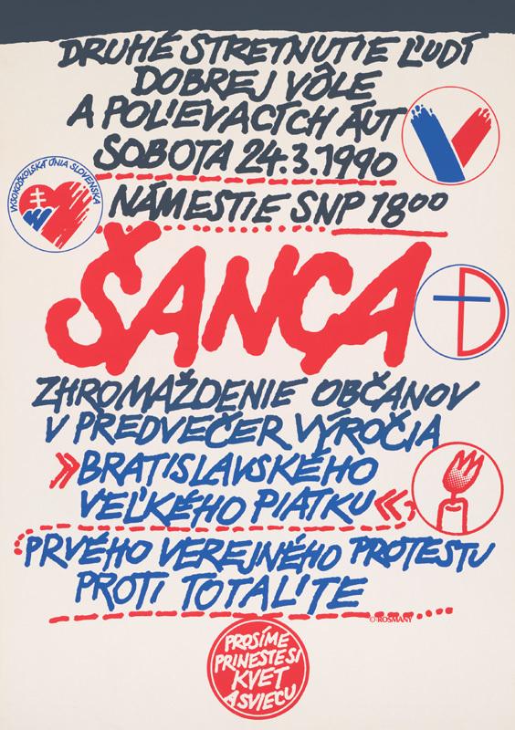 Karol Rosmány, Šanca pre Slovensko. 1990. Slovenské múzeum dizajnu