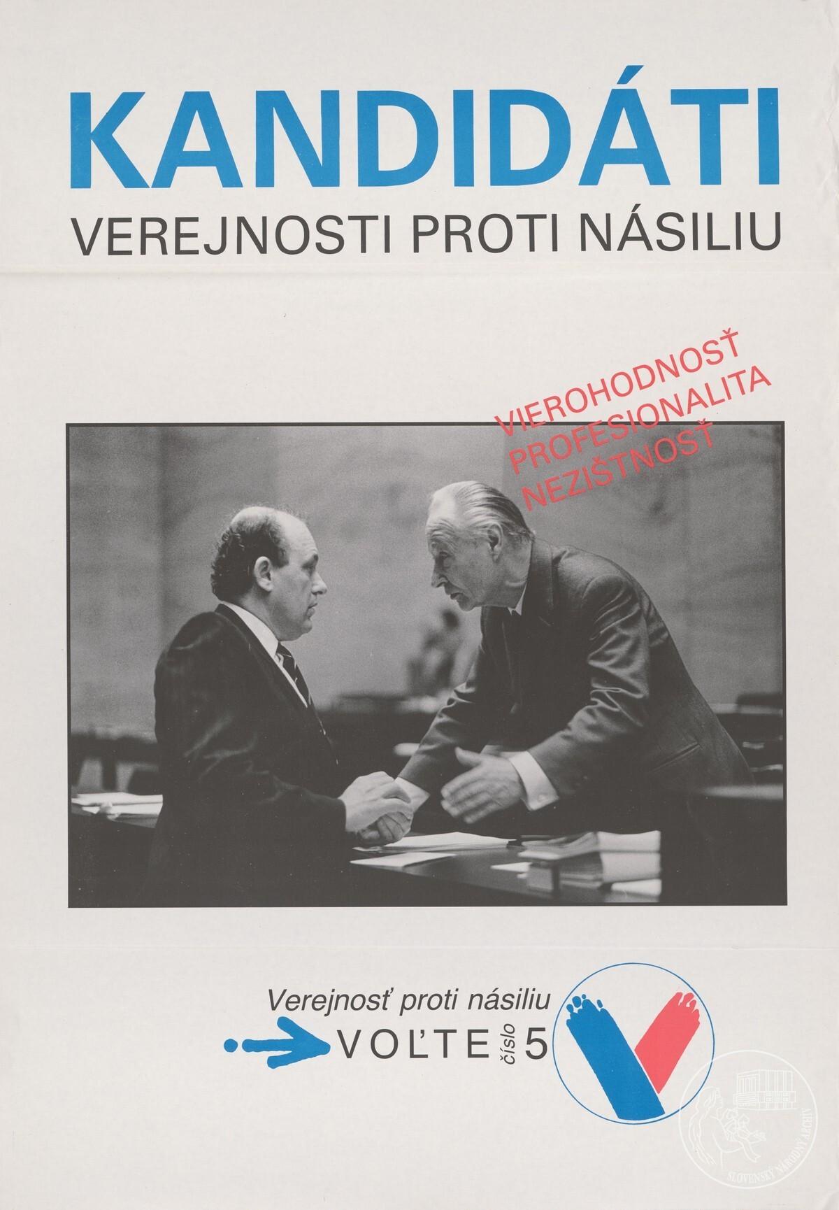 Vierohodnosť, profesionalita, nezištnosť!. 1990. Slovenský národný archív