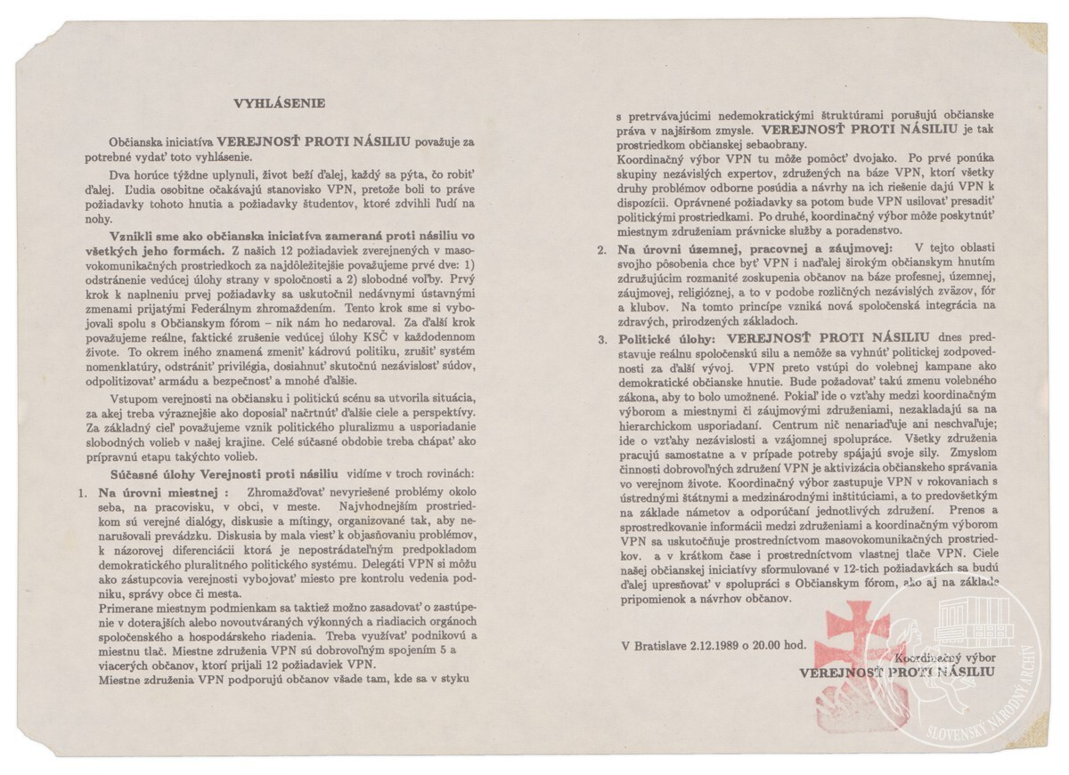 Vyhlásenie. Občianska iniciatíva Verejnosť proti násiliu považuje za potrebné vydať toto vyhlásenie.... 1989. Slovenský národný archív