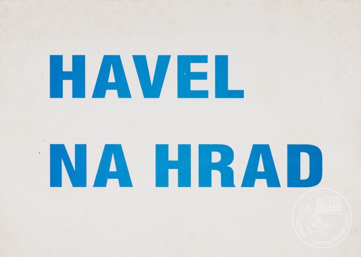 Havel na hrad. 1989 – 1992. Slovenský národný archív