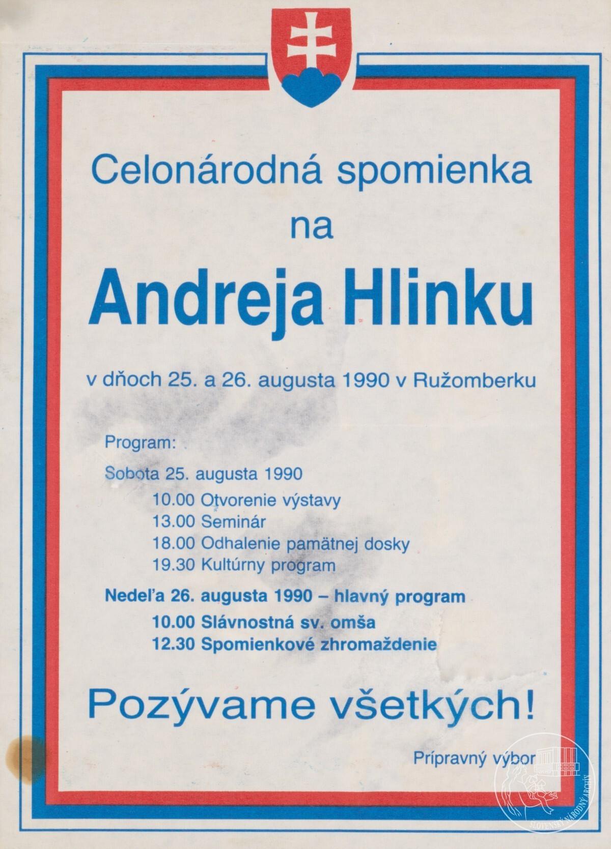Celonárodná spomienka na Andreja Hlinku v dňoch 25. a 26. augusta 1990 v Ružomberku. Slovenský národný archív