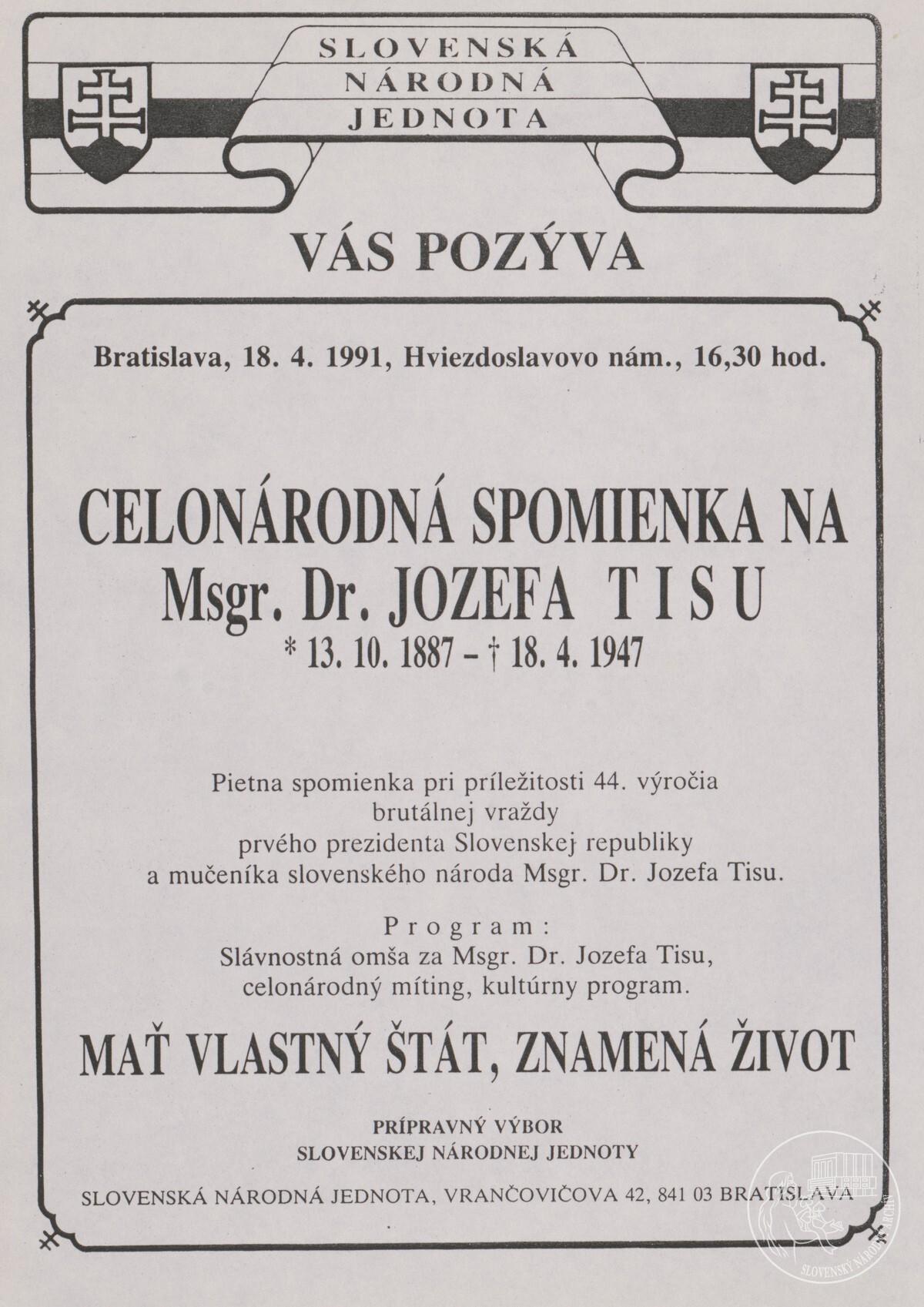 Celonárodná spomienka na Msgr. Dr. Jozefa Tisu – podujatie organizované Slovenskou národnou jednotou v Bratislave na Hviezdoslavovom námestí 18. 4. 1991. Slovenský národný archív