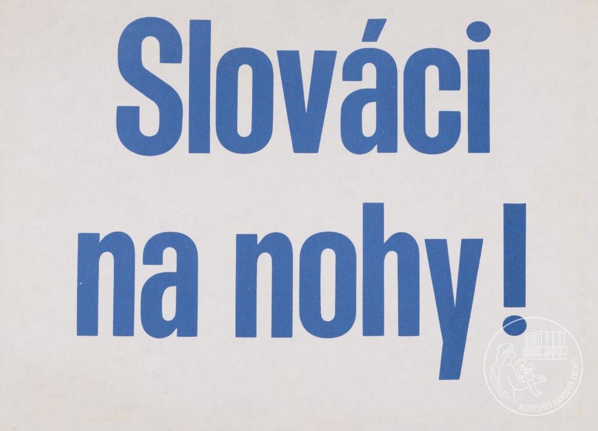 Slováci na nohy!. 1989 – 1992. Slovenský národný archív
