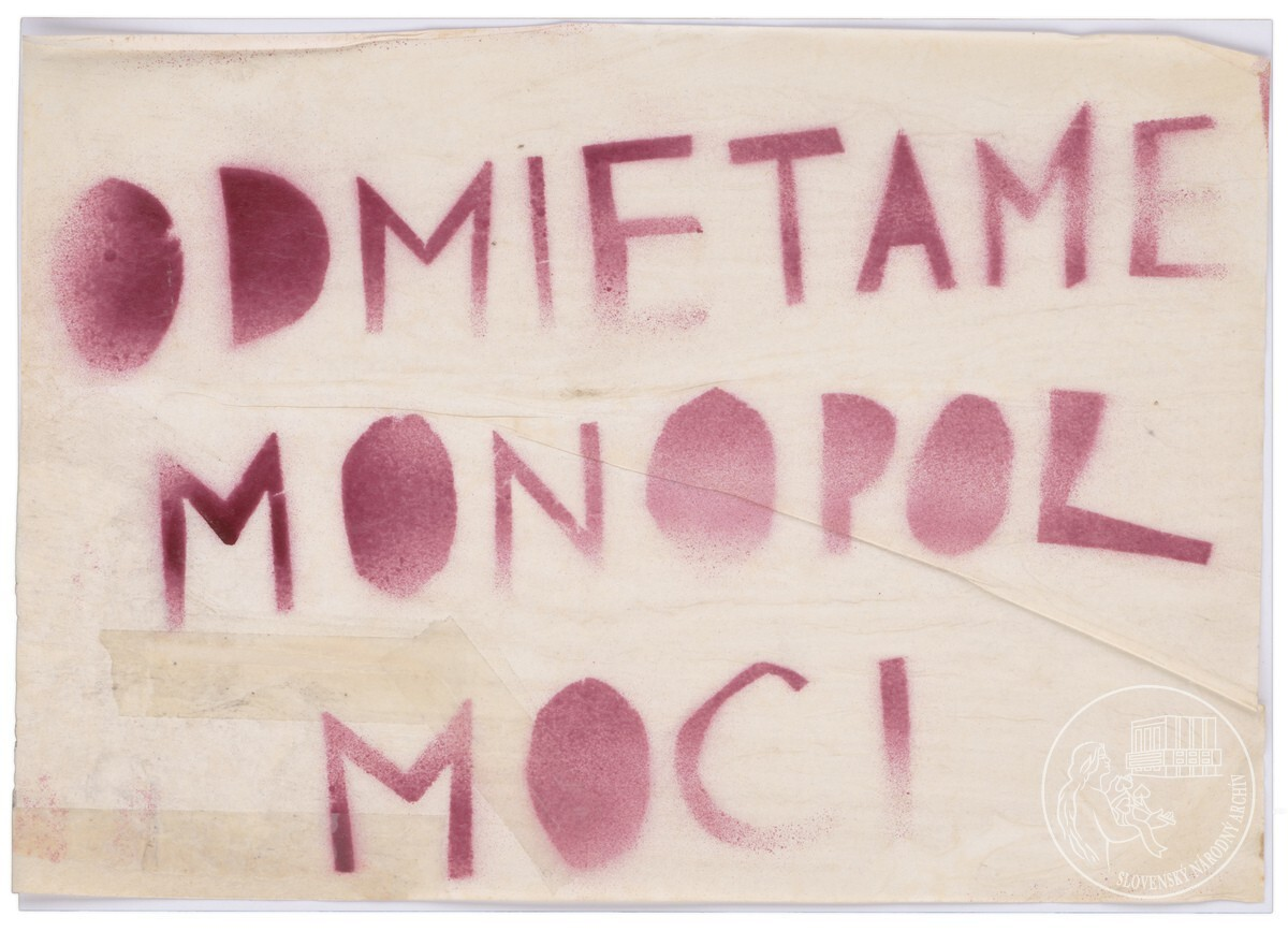 Odmietame monopol moci!. 1989 – 1992. Slovenský národný archív