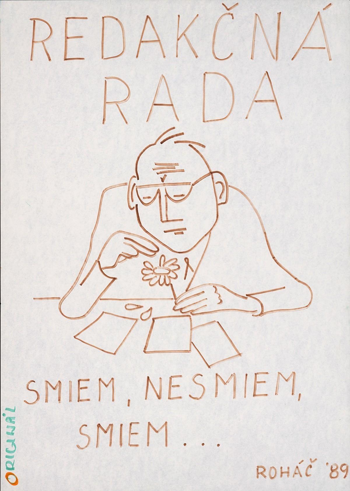 Redakčná rada, Smiem, nesmiem, smiem..., Originál Roháč ́89. 1989. Slovenské národné múzeum – Historické múzeum v Bratislave