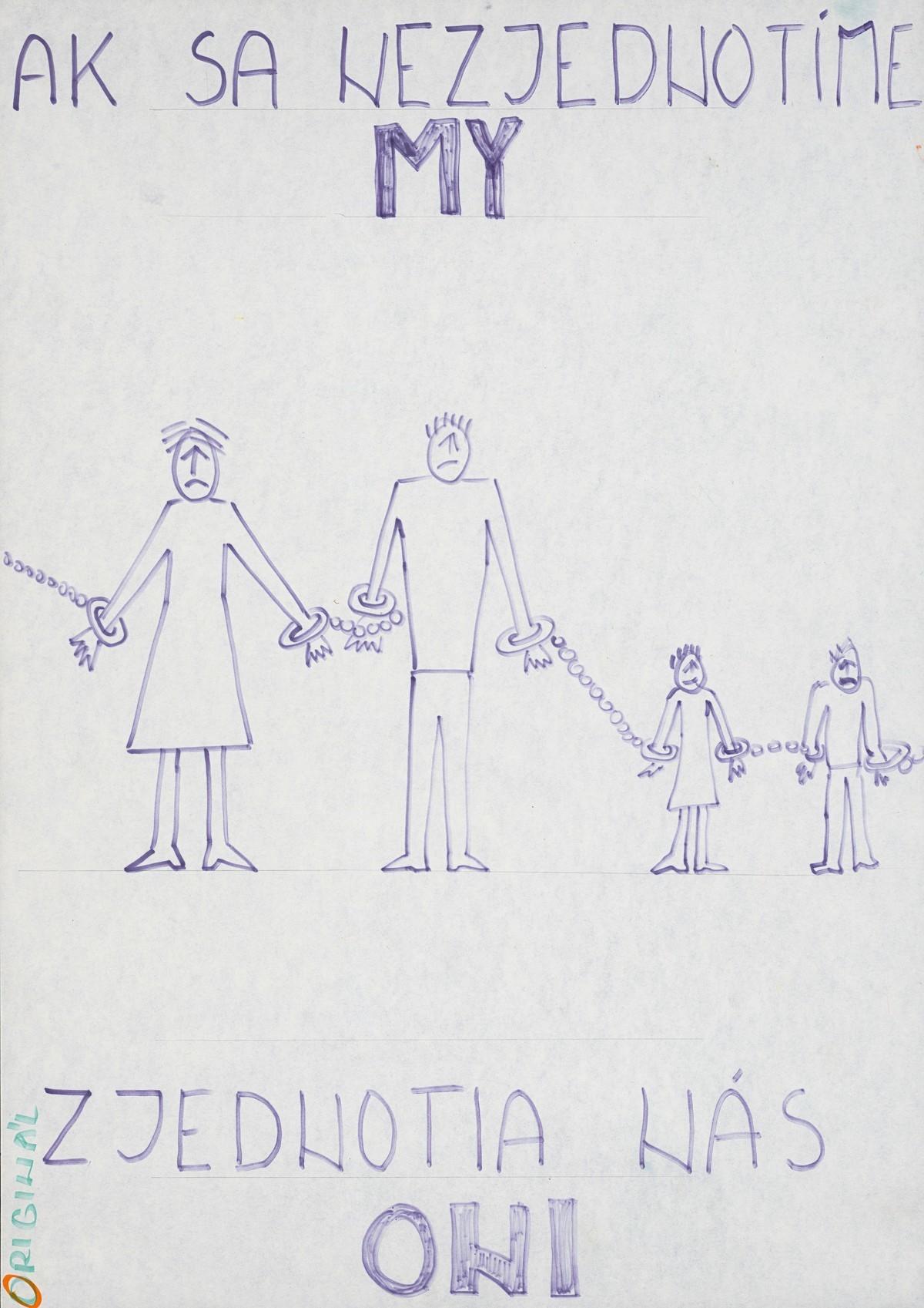 Ak sa nezjednotíme my, zjednotia nás oni. 1989. Slovenské národné múzeum – Historické múzeum v Bratislave