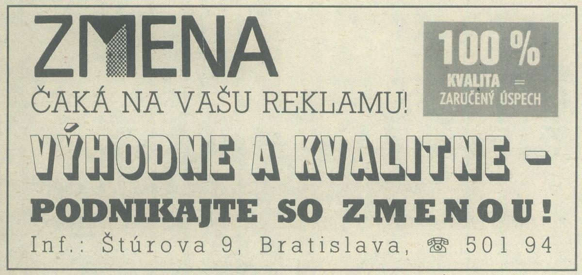 Zmena čaká na vašu reklamu. 1989. Univerzitná knižnica v Bratislave